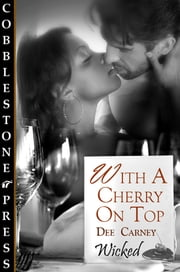 With a Cherry on Top ebook by Dee Carney