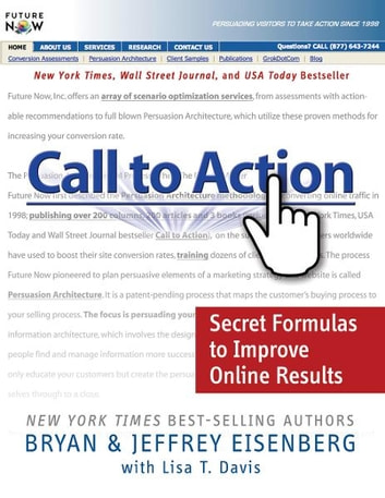 Call to action ebook by bryan eisenberg 9781418566630 rakuten kobo call to action secret formulas to improve online results ebook by bryan eisenbergjeffrey fandeluxe Gallery