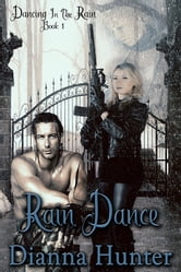 Rain Dance ebook by Dianna Hunter