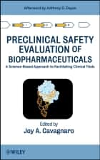 Preclinical Safety Evaluation of Biopharmaceuticals ebook by Joy A. Cavagnaro