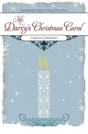 Mr. Darcy's Christmas Carol ebook by Carolyn Eberhart