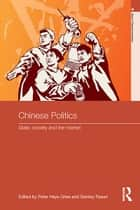 Chinese Politics ebook by Peter Gries,Stanley Rosen