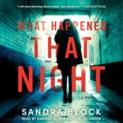 What Happened That Night - A Novel audiobook by Sandra Block