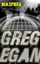 Diaspora ebook by Greg Egan