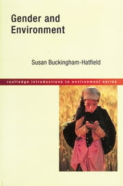 Gender and Environment ebook by Susan Buckingham-Hatfield
