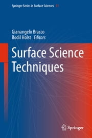Surface Science Techniques ebook by Gianangelo Bracco,Bodil Holst