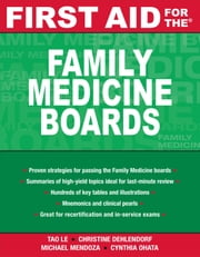First Aid for the Family Medicine Boards ebook by Le, Tao