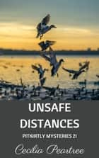 Unsafe Distances ebook by Cecilia Peartree