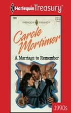 A Marriage To Remember ebook by Carole Mortimer
