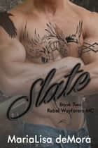 Slate ebook by MariaLisa deMora