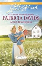 Amish Redemption ebook by Patricia Davids