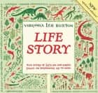 Life Story ebook by Virginia Lee Burton