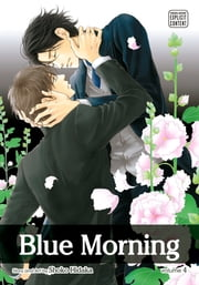 Blue Morning, Vol. 4 (Yaoi Manga) ebook by Shoko Hidaka