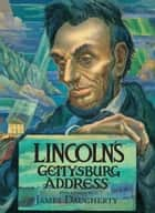 Lincoln's Gettysburg Address ebook by Gabor S. Boritt, Abraham Lincoln