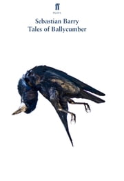 Tales of Ballycumber ebook by Sebastian Barry