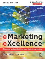 eMarketing eXcellence ebook by PR Smith,Dave Chaffey