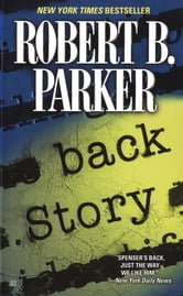 Back Story ebook by Robert B. Parker