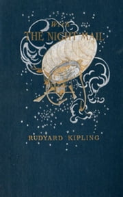 With The Night Mail: A Story of 2000 A.D. ebook by Rudyard Kipling