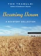 Bearing Down ebook by Tom Trabulsi