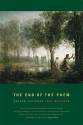 The End of the Poem - Oxford Lectures ebook by Paul Muldoon