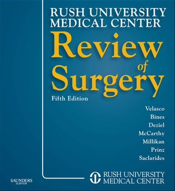Rush University Medical Center Review of Surgery E-Book ebook by Jose M. Velasco, MD, FACS, FCCS,Jonathan A. Myers