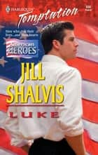 Luke ebook by Jill Shalvis