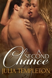 A Second Chance (Time Travel Romance) ebook by Julia Templeton