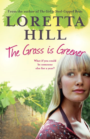 The Grass is Greener eBook by Loretta Hill