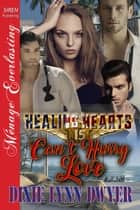 Healing Hearts 15: Can't Hurry Love ebook by Dixie Lynn Dwyer