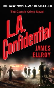 L.A. Confidential ebook by James Ellroy
