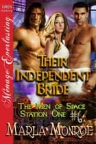 Their Independent Bride ebook by Marla Monroe