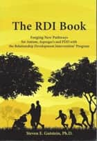 The RDI Book ebook by Steven Gutstein