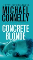 The Concrete Blonde e-kirjat by Michael Connelly
