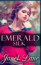 Emerald Silk ebook by Janet Lane