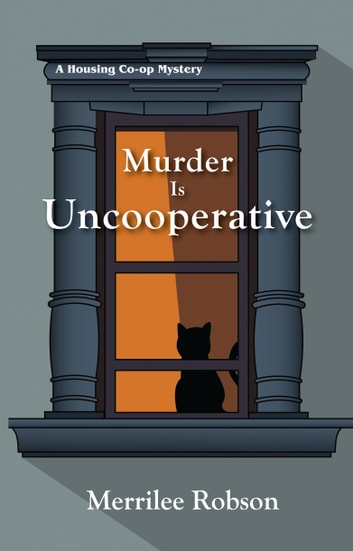 Murder is Uncooperative ebook by Merrilee Robson