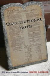 Constitutional Faith ebook by Sanford Levinson