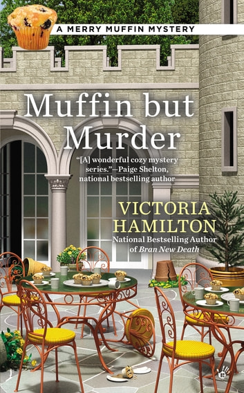 Muffin But Murder ebook by Victoria Hamilton