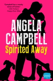 Spirited Away (Book 3) ebook by Angela Campbell