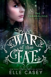 The Changelings ebook by Elle Casey