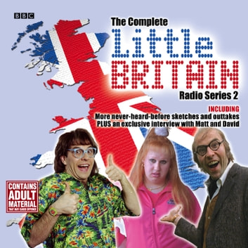 Little Britain The Complete Radio Series 2 audiobook by David Walliams,Matt Lucas