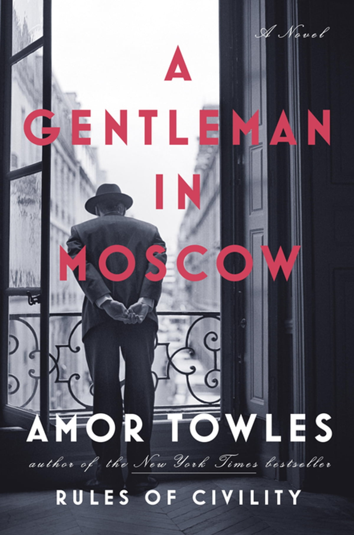 A Gentleman In Moscow  A Novel Ebook By Amor Towles