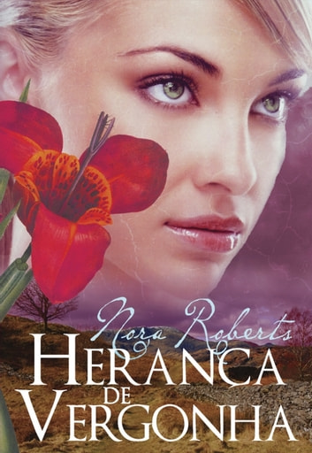 Herança de Vergonha ebook by Nora Roberts
