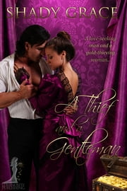 A Thief and a Gentleman ebook by Shady Grace