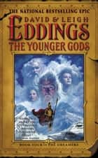 The Younger Gods ebook by David Eddings,Leigh Eddings