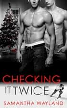 Checking It Twice ebook by Samantha Wayland