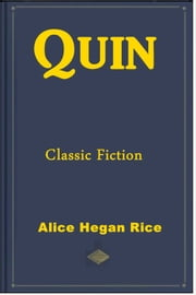 Quin ebook by Alice Hegan Rice