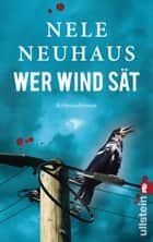 Wer Wind sät ebook by Nele Neuhaus