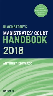 Blackstone's Magistrates' Court Handbook 2018 ebook by Anthony Edwards