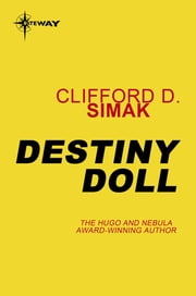 Destiny Doll ebook by Clifford D. Simak
