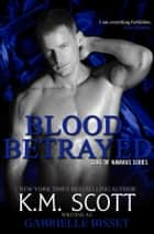 Blood Betrayed (Sons of Navarus #2) ebook by